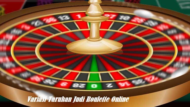 Variasi Taruhan Judi Roulette Online